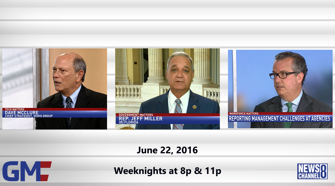 Government Matters (Full Show) – June 22, 2016