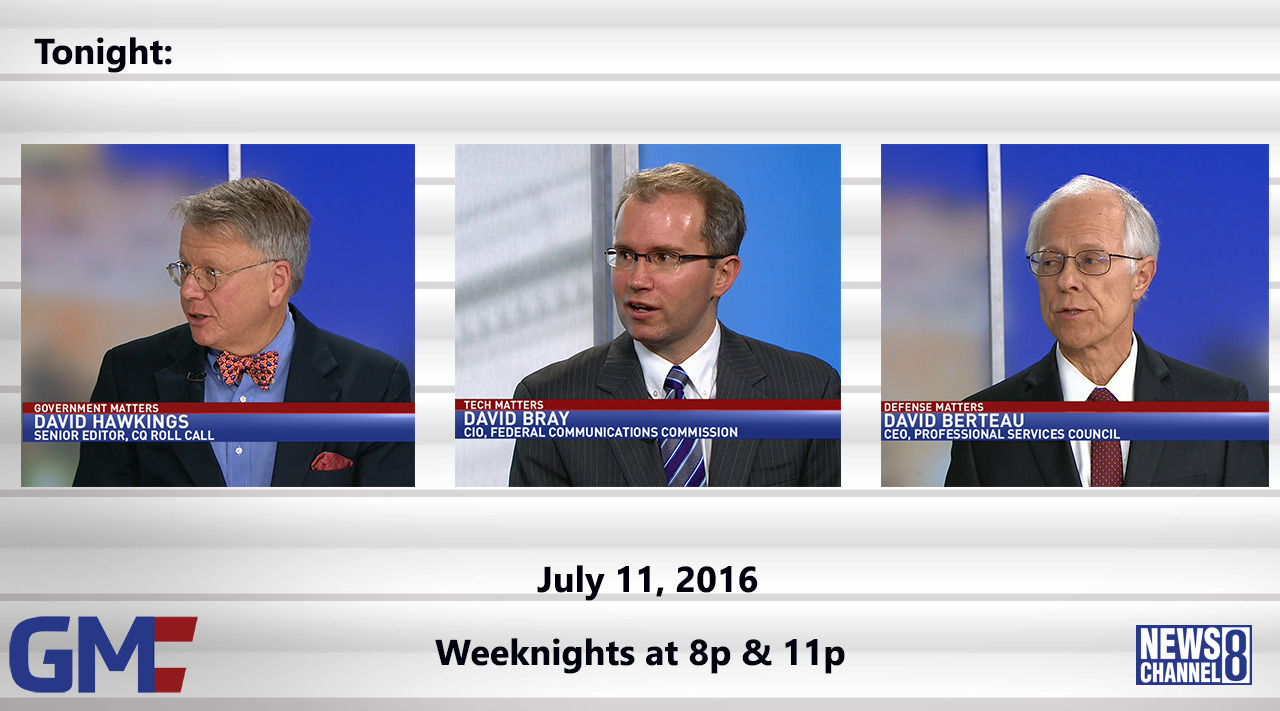 Government Matters (Full Show) – July 11, 2016