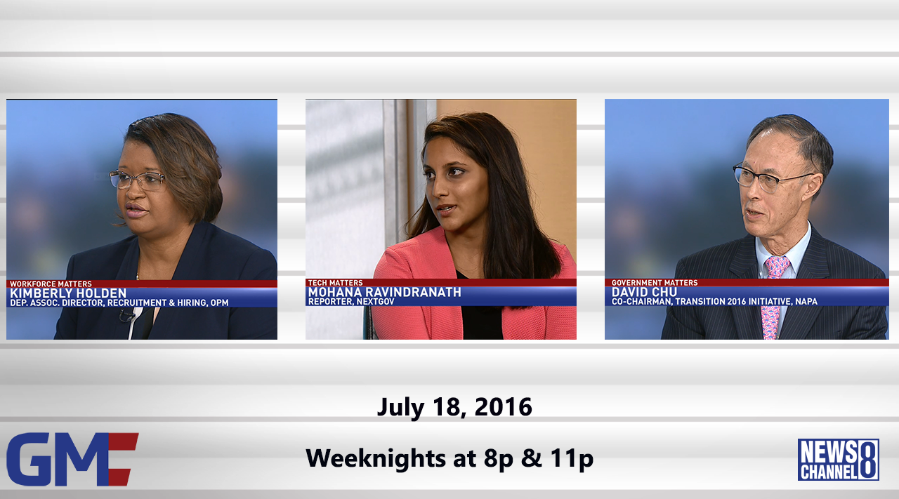 Government Matters (Full Show) – July 18, 2016