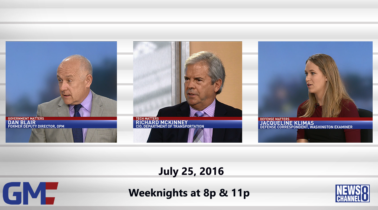Government Matters (Full Show) – July 25, 2016