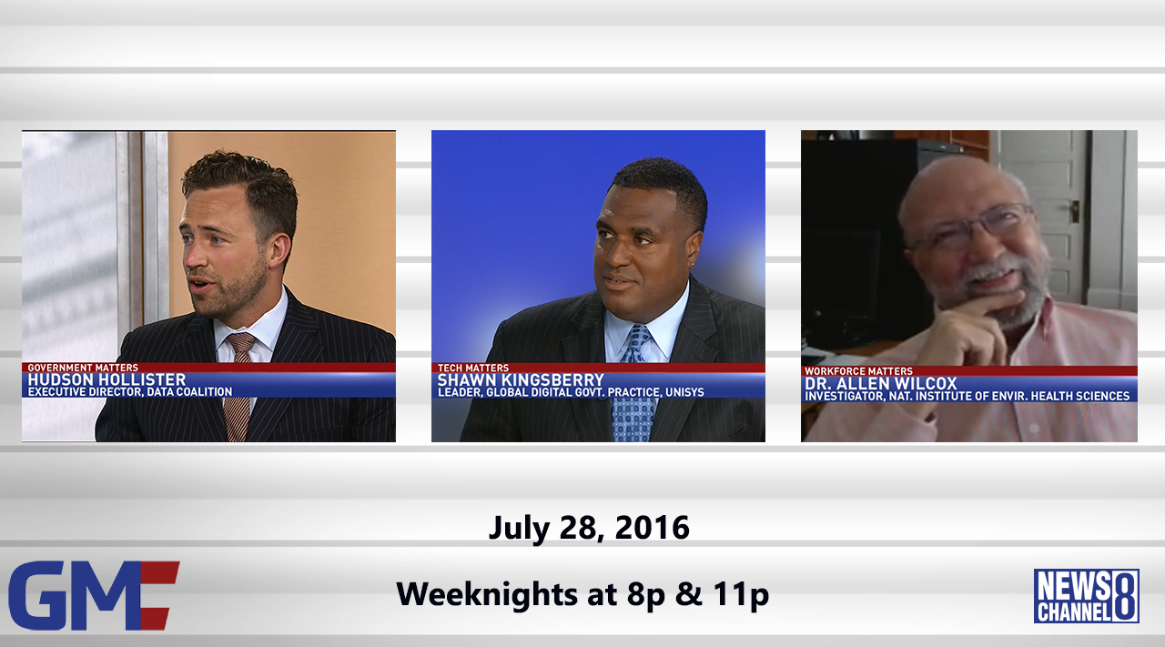 Government Matters (Full Show) – July 28, 2016