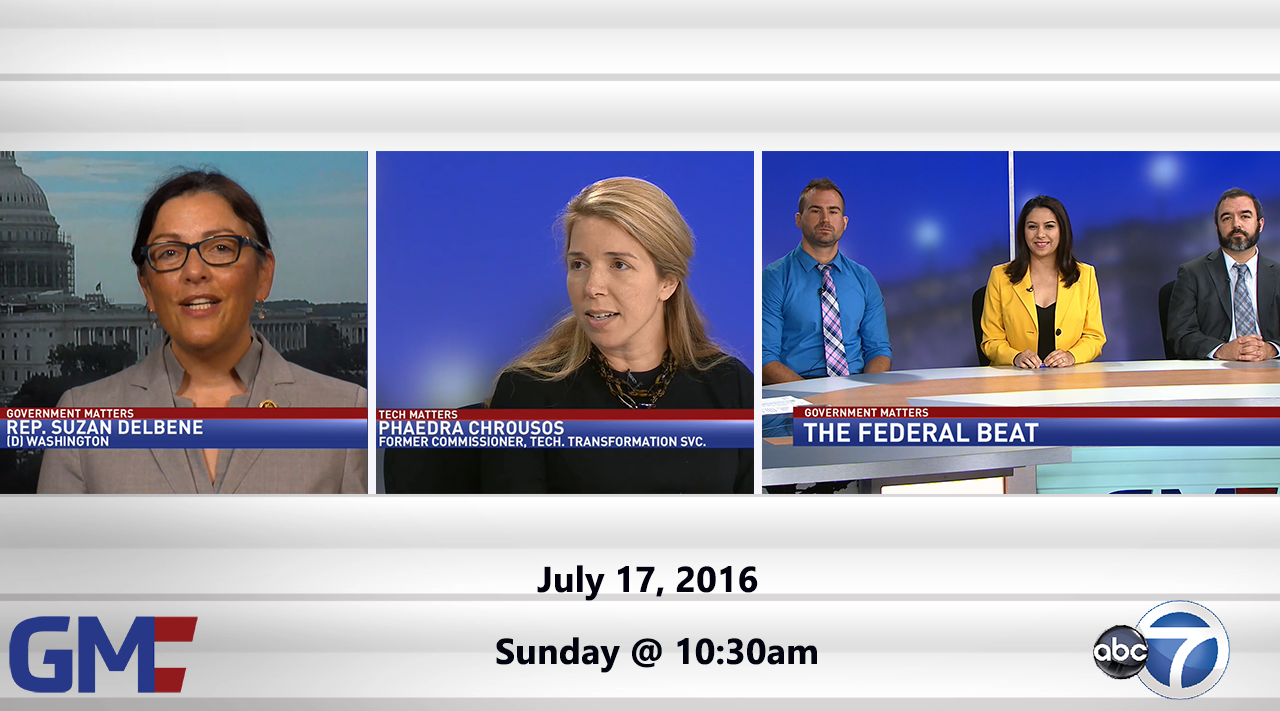 Government Matters (Full Show) – July 17, 2016