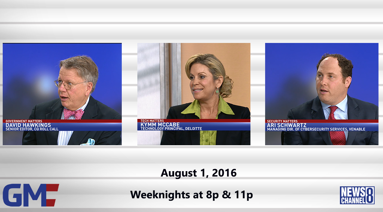 Government Matters (Full Show) – August 1, 2016