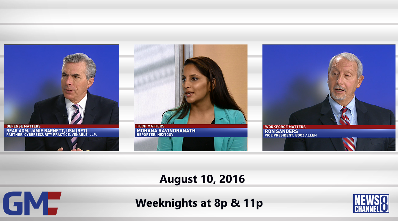 Government Matters (Full Show) – August 10, 2016