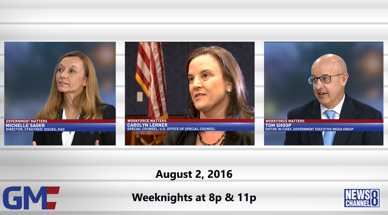 Government Matters (Full Show) – August 2, 2016