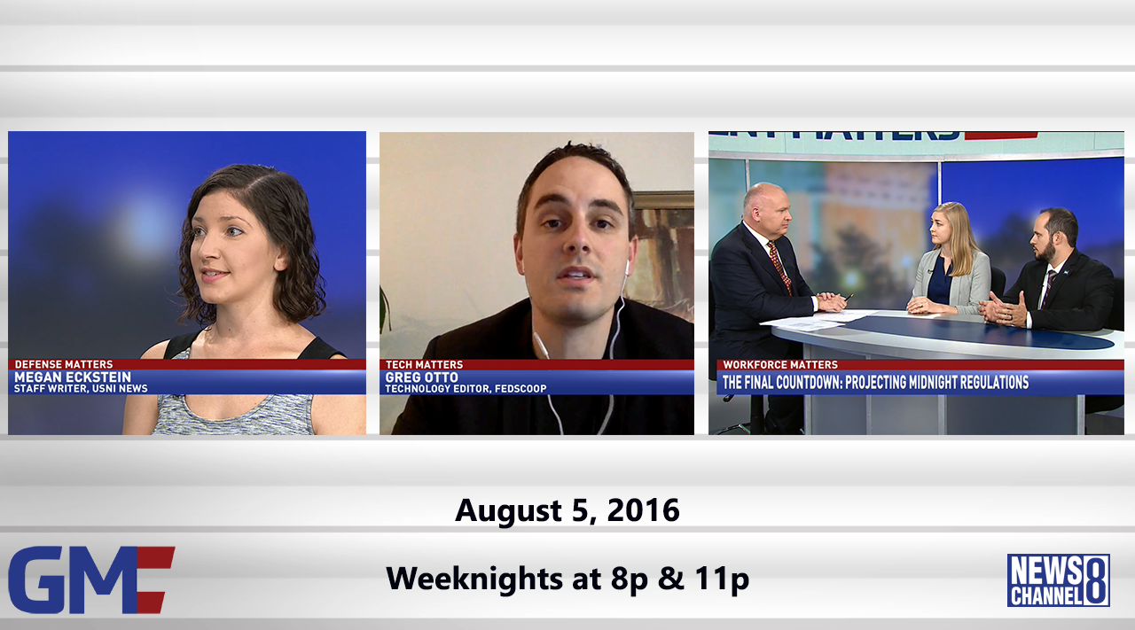 Government Matters (Full Show) – August 5, 2016