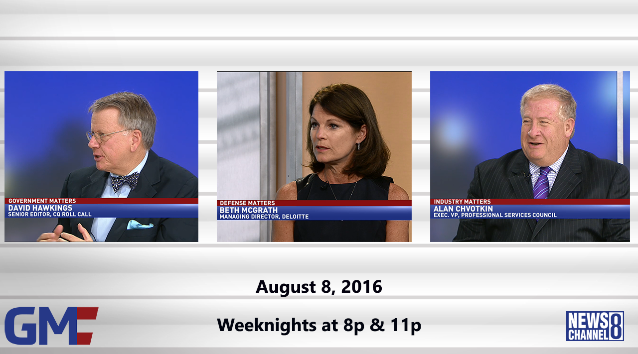 Government Matters (Full Show) – August 8, 2016