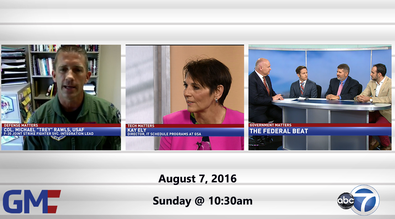 Government Matters (Full Show) – August 7, 2016