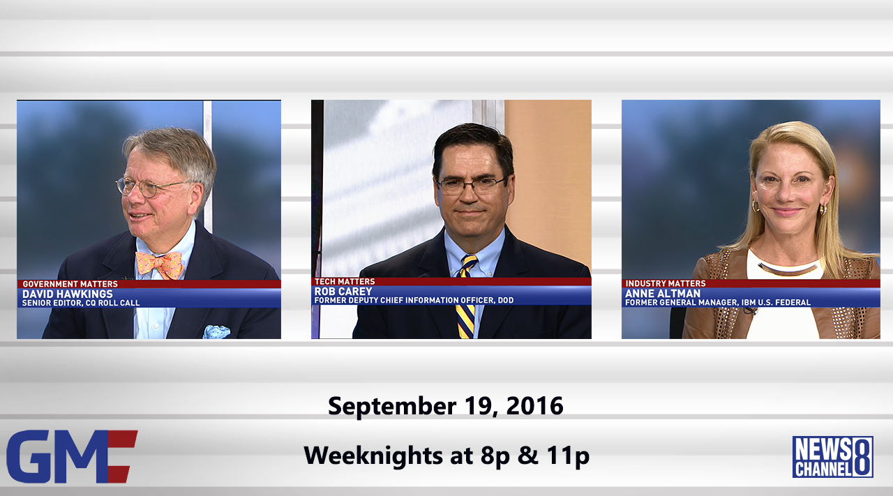 Government Matters (Full Show) – September 19, 2016