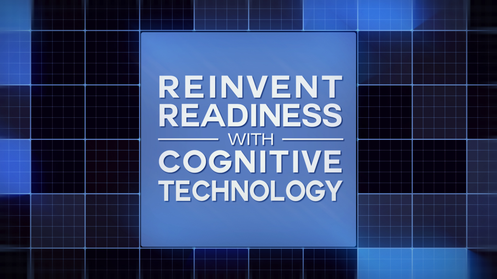 Reinventing Readiness with Cognitive Technology