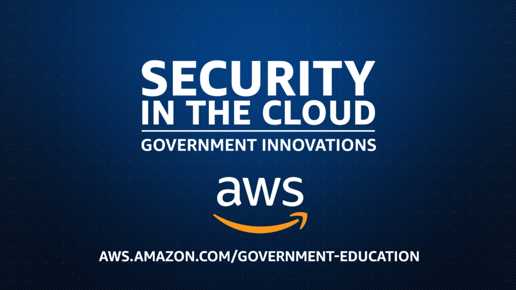 Security in the Cloud – Government Innovations