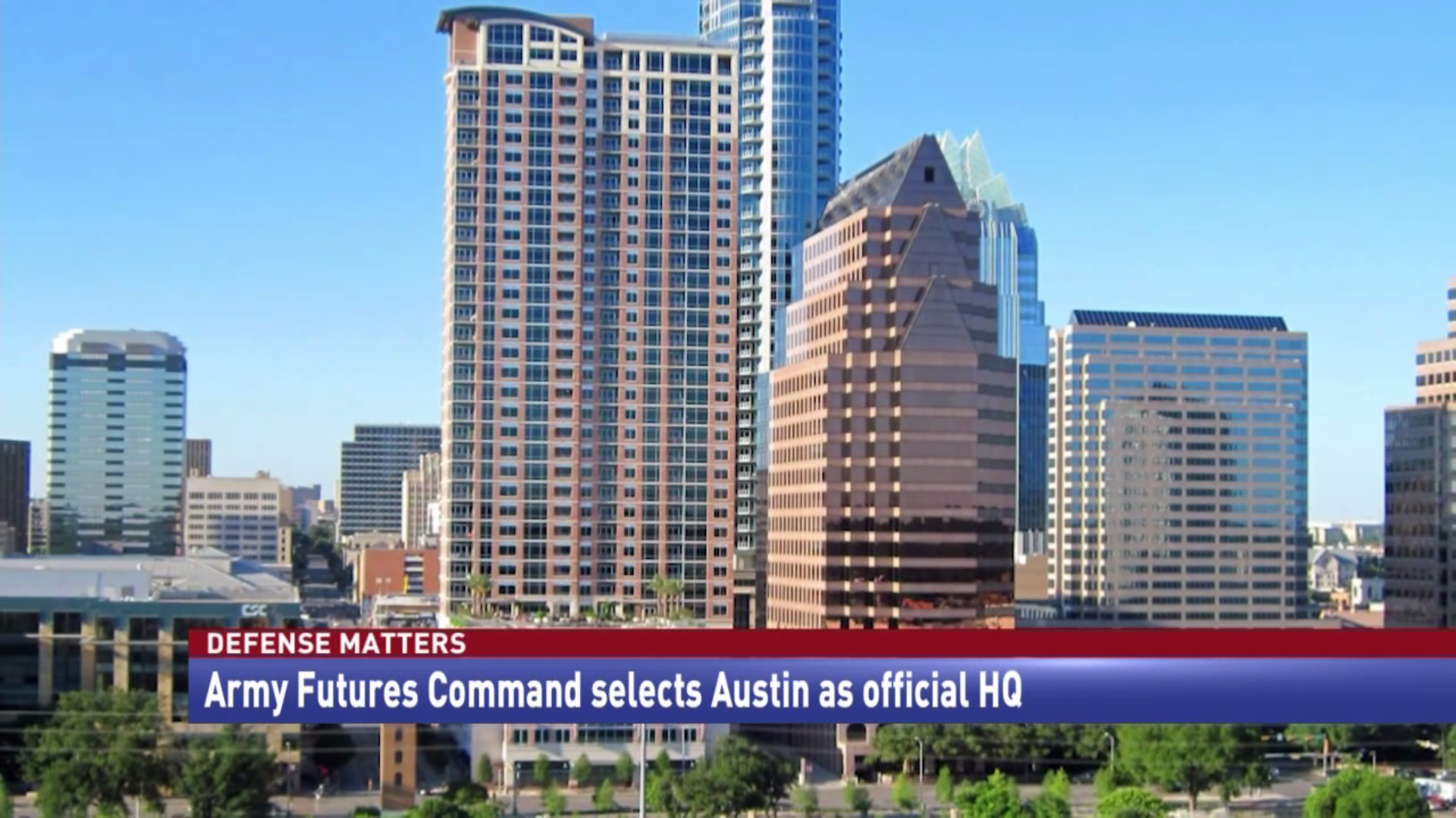 Army Futures Command selects Austin as official HQ
