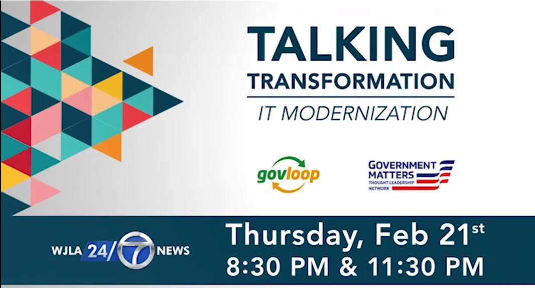 Govloop's Talking Transformation: I.T. Modernization